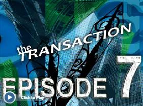 TransactionEpisode7